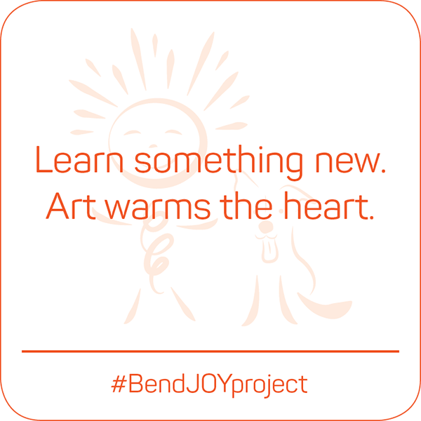 Learn something new. Art warms the heart. #BendJOYProject