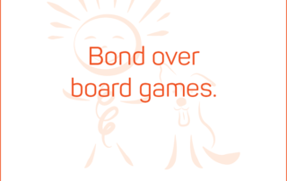 Bond over board games. #BendJOYProject