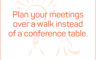 Plan your meetings over a walk instead of a conference table. #BendJOYProject