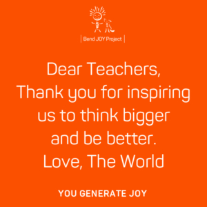 Bend JOY Project Thank you poster for teachers -inspiring us to think bigger