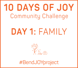 10 Days of JOY Community Challenge - Day One: Family